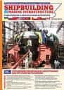 Shipbuilding & marine infrastructure