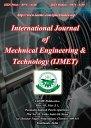 INTERNATIONAL JOURNAL OF MECHANICAL ENGINEERING & TECHNOLOGY  (IJMET)
